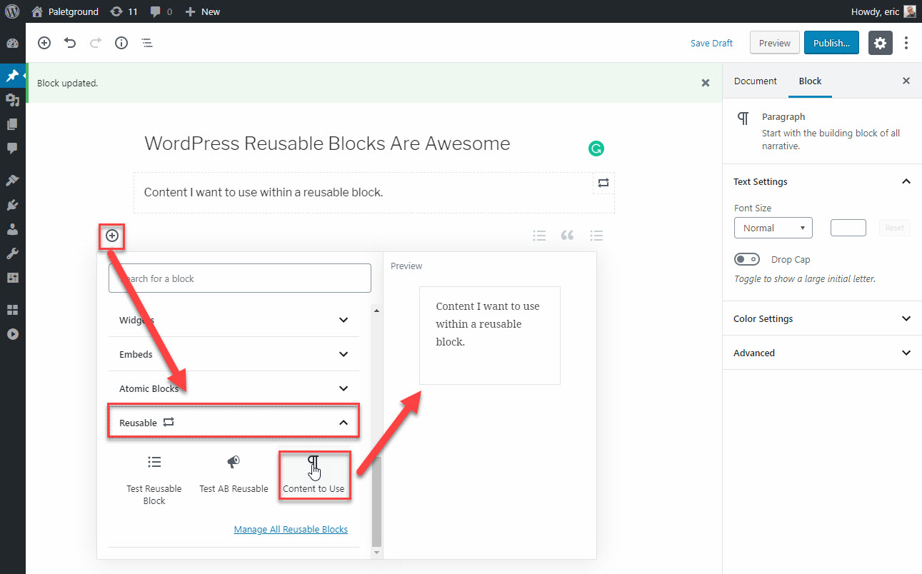 Begin adding your Reusable Block like any other.