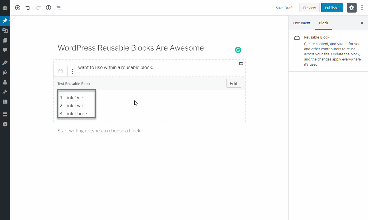 In our example, below, we are using a bullet list that was created in a Reusable Block.