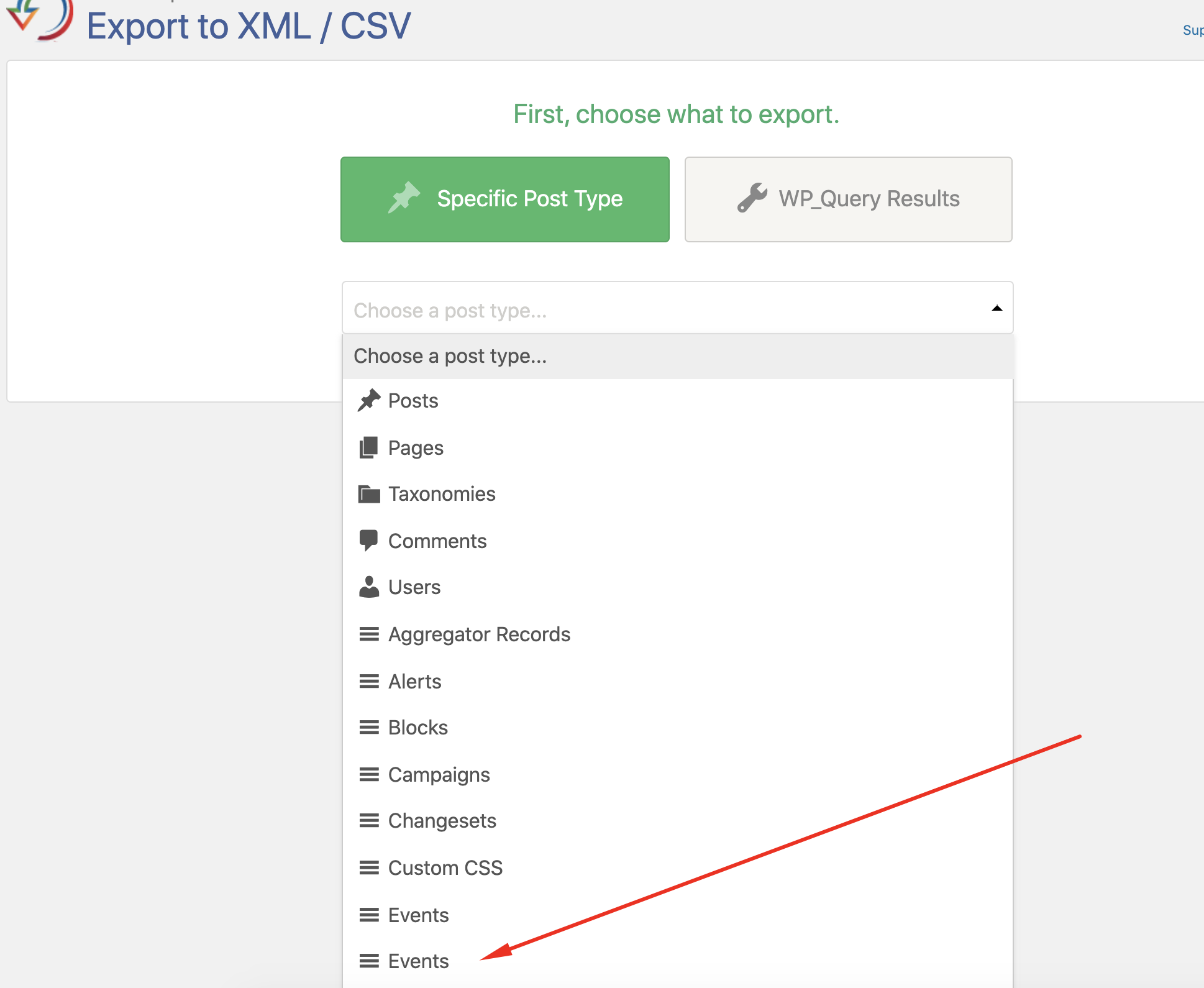 Here is how to export events with WP All Export: export xml/cvs, choose a post type.