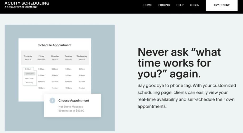 """Use appointment scheduling software: Acuity Scheduling, never ask """"what time works for you"""" again."""