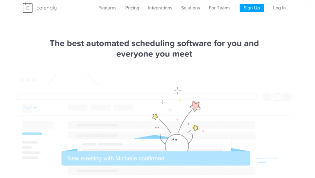 Use appointment scheduling software: Calendly, the best automated scheduling software for you and everyone you meet.